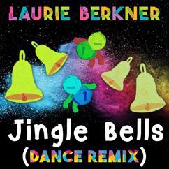 The Laurie Berkner Band: Jingle Bells (Dance Remix)