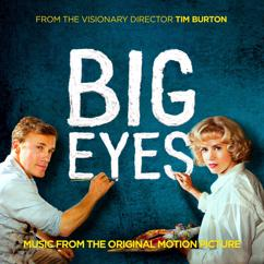 Eri esittäjiä: Big Eyes: Music From The Original Motion Picture