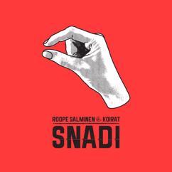 Roope Salminen & Koirat: Snadi
