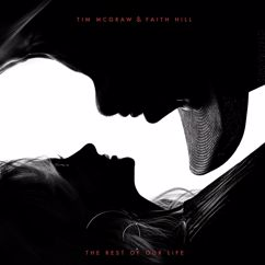 Tim McGraw, Faith Hill: The Rest of Our Life