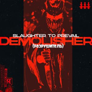Slaughter To Prevail: Demolisher