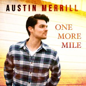 Austin Merrill: One More Mile