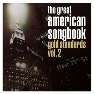 Various Artists: The Great American Songbook: Gold Standards, Vol. 2