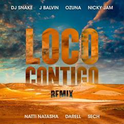 DJ Snake, J. Balvin, Ozuna, Nicky Jam, Natti Natasha, Darell, Sech: Loco Contigo (REMIX)