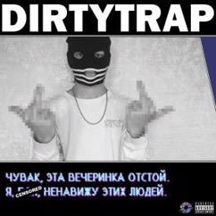 BLOK: Dirty trap