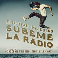 Enrique Iglesias, Descemer Bueno, Zion & Lennox: SUBEME LA RADIO