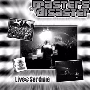 Masters of Disaster: Live@Sardinia