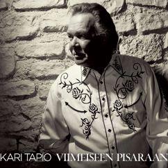 Kari Tapio: Viimeiseen pisaraan