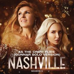 Nashville Cast: As The Crow Flies (Gunnar Solo Version)