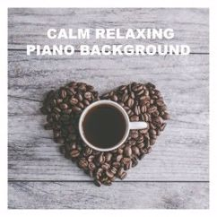 Quiet Piano: Relaxation