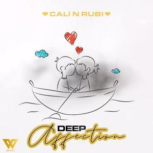Cali N Rubi: Deep Affection