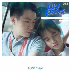 Kristel Fulgar: Luv Express (Original Web Drama Soundtrack)