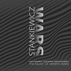 Kuba Stankiewicz: The Music Of Henryk Wars