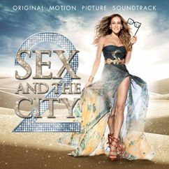 Various Artists: Sex and the City 2 (Original Motion Picture Soundtrack)