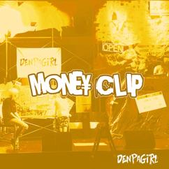 DENPAGIRL: MONEYCLIP
