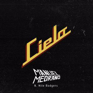 Manuel Medrano: Cielo (feat. Nile Rodgers)