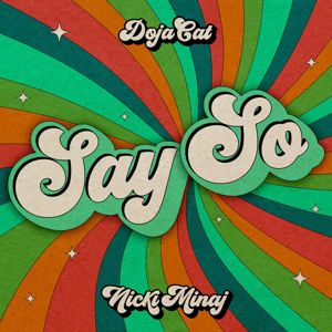 Doja Cat feat. Nicki Minaj: Say So