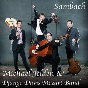 Michael Jelden & Django Davis Mozart Band: Sambach