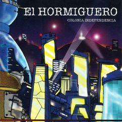 Various Artists: El Hormiguero. Colonia Independencia