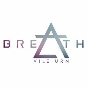 Vile Urn: Breath