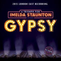 Jule Styne & Stephen Sondheim: Gypsy (2015 London Cast Recording)