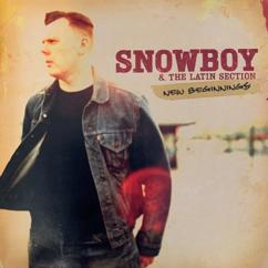 Snowboy and The Latin Section: New Beginnings