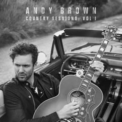 Andy Brown: Country Sessions (Vol. 1)