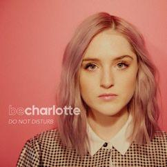 Be Charlotte: Do Not Disturb