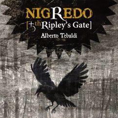 Alberto Tebaldi: Nigredo (5th Ripley's Gate)
