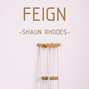 Shaun Rhodes: Feign