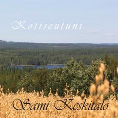 Sami Keskitalo: Kotiseutuni