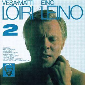 Vesa-Matti Loiri: Eino Leino 2