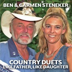 Ben & Carmen Steneker: Country Duets: Like Father, Like Daughter